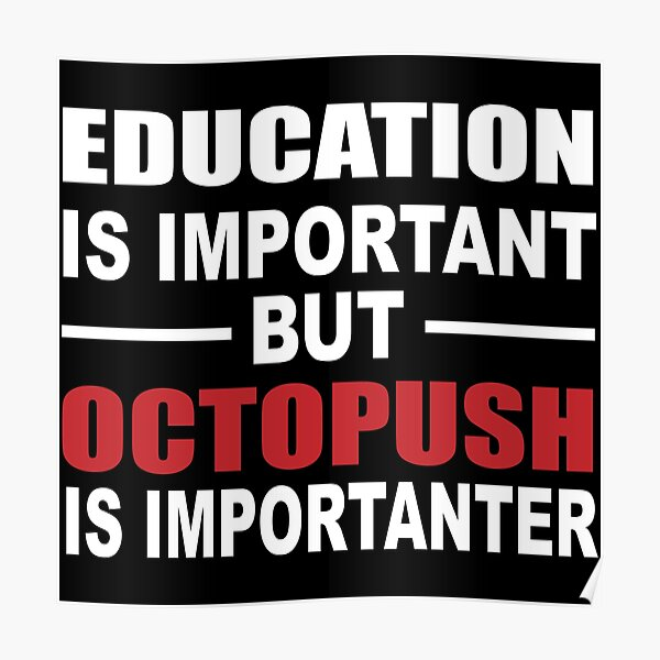 Octopush is Imporanter Poster