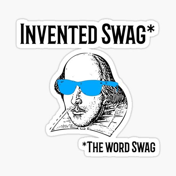 Swag Shakespeare Meme Gift Sticker