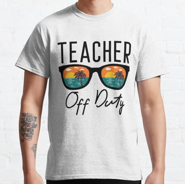 Drôle, enseignant hors service, cadeau pour enseignant T-shirt classique