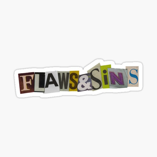 Flaws & Sins Sticker