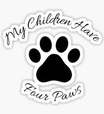 Meine Kinder haben vier Pfoten. Sticker