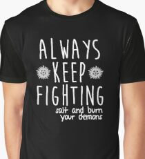 Always Keep Fighting Graphic T-Shirt