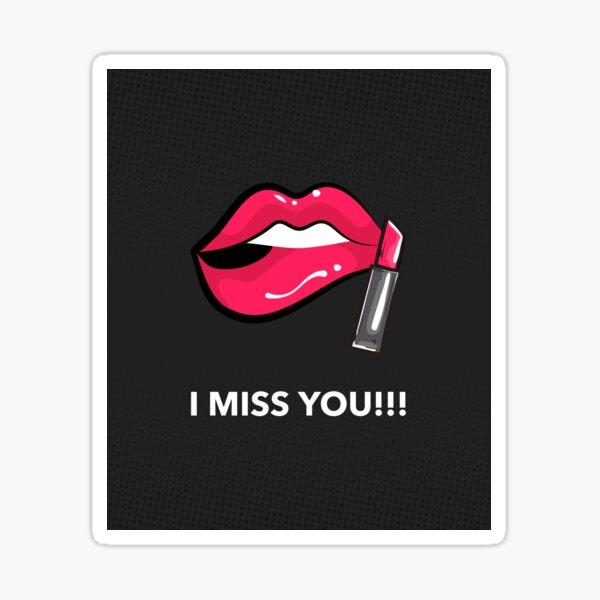 I miss you lipstick !! Sticker