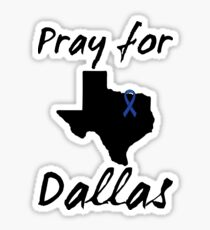 Pray for Dallas Sticker