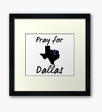 Pray for Dallas Framed Print