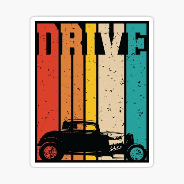 Drive Retro Hot Rod Car Lovers Illustration Sticker