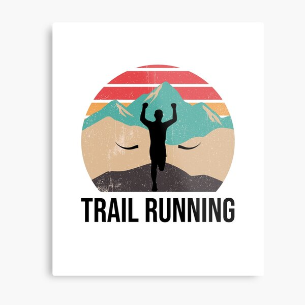 Trail Running - Gift for Trail Runner Metal Print