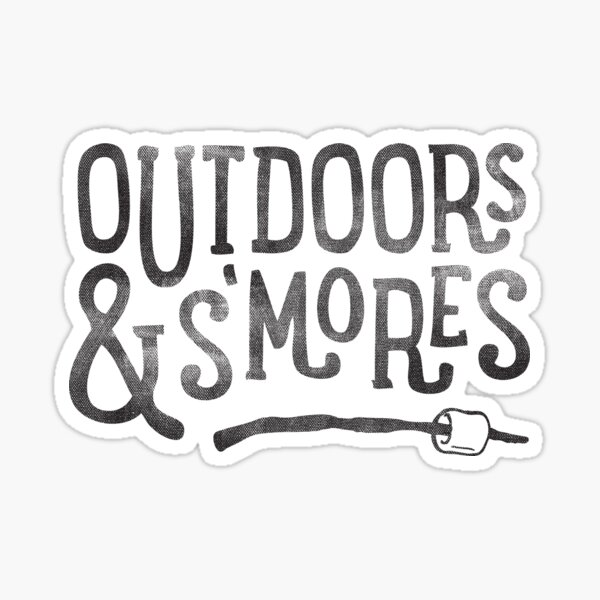 OUTDOORS and S'MORES Sticker