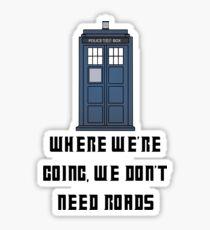 Tardis To The Future Sticker