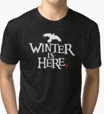 Winter is Here - Small Raven on Black Tri-blend T-Shirt