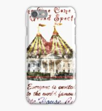 The Grand Spectacle. the White House Circus....The Race for the US White house 2016 iPhone Case/Skin