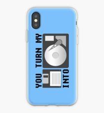 You turn my floppy disk into hard drive iPhone Case