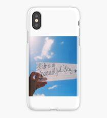 It's A Beautiful Day iPhone Case/Skin
