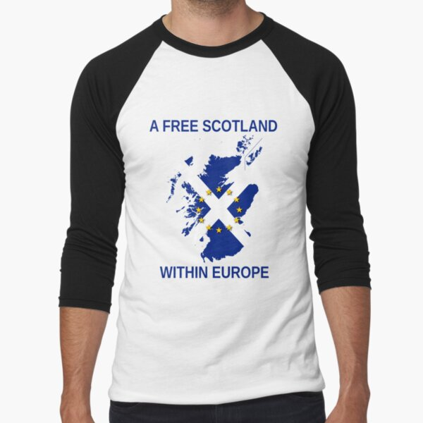 I Support A Free Scotland Within Europe Baseball ¾ Sleeve T-Shirt