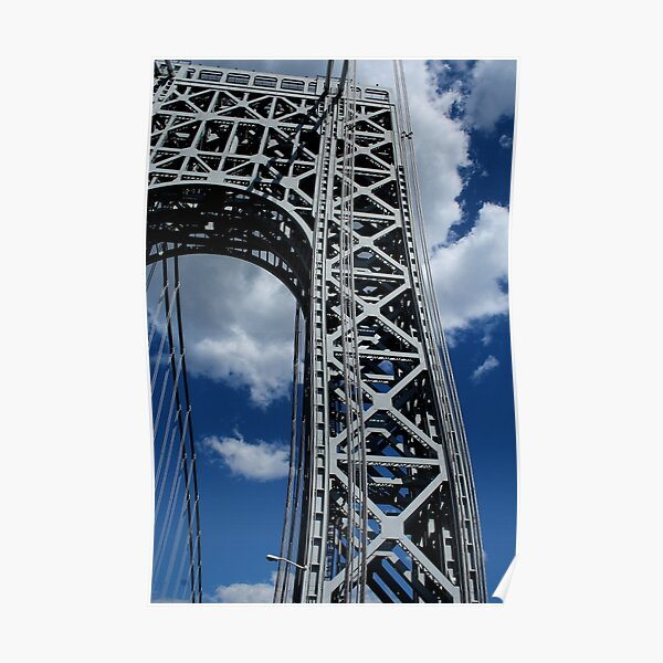 George Washington Bridge, NYC 6/30/16 Poster
