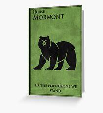 friendzone mormont Greeting Card