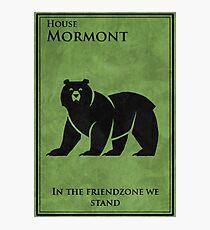 friendzone mormont Photographic Print
