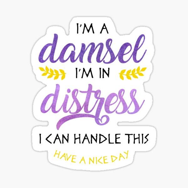 I'm a Damsel Sticker