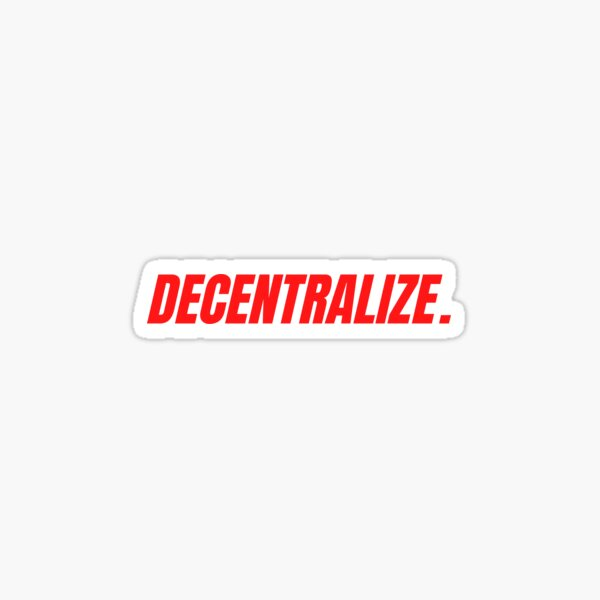 DÉCENTRALISEZ le slogan crypto DeFi Sticker
