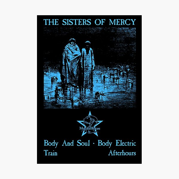 Body and Soul - The Sisters of Mercy Photographic Print