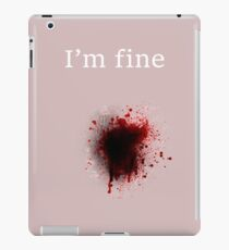 I am fine, Bullet shot iPad Case/Skin