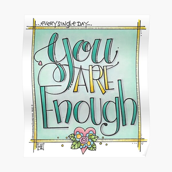 You are Enough Poster