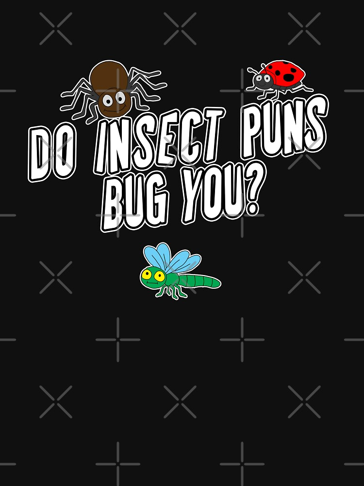 Do Insect Puns Bug You? by iamhewho