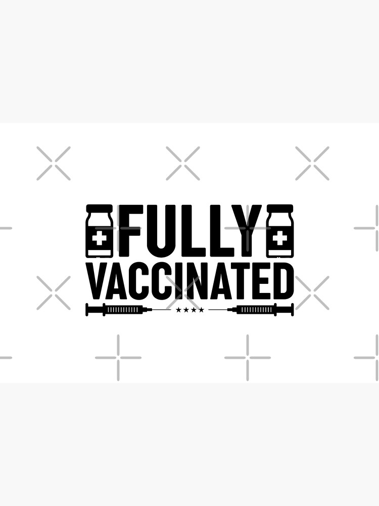 Fully Vaccinated by obedtheartist