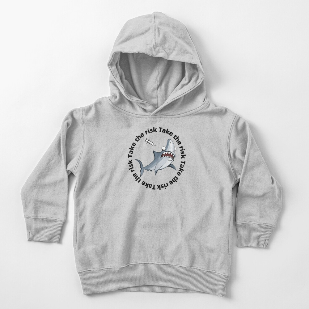 take the risk Toddler Pullover Hoodie