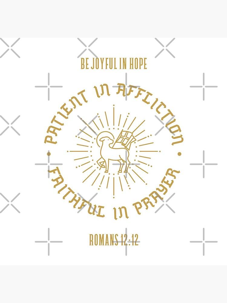Romans 12:12 Be Joyful by Beltschazar