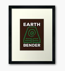 Earth Bender and Proud Framed Print