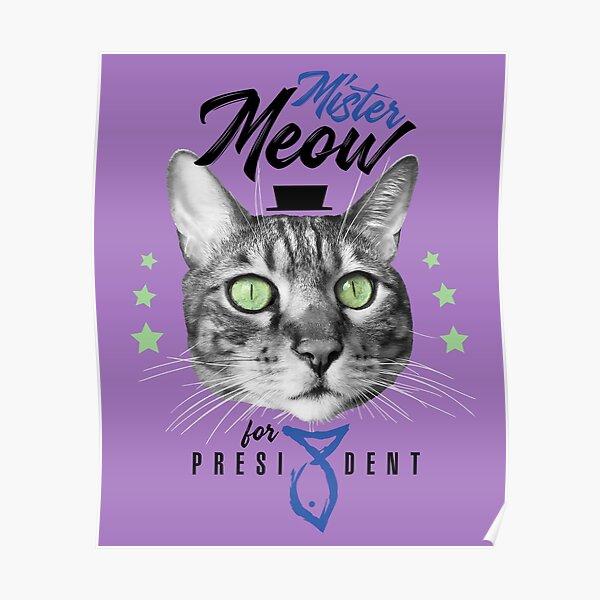 Mister Meow for president, chat en cravate avec chapeau, noir et blanc, fond violet Poster