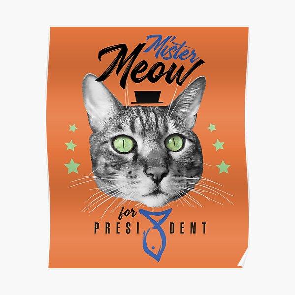 Mister Meow for president, chat en cravate avec chapeau, noir et blanc, fond orange Poster