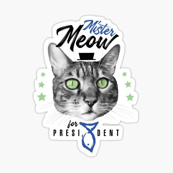 Mister Meow for president, chat en cravate avec chapeau, noir et blanc, fond orange Sticker