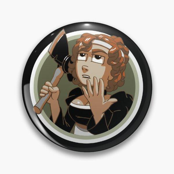 Alice Has An Axe! Pin