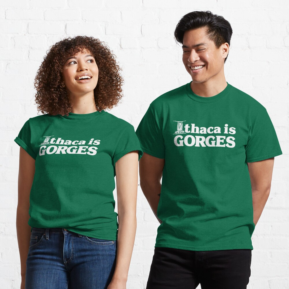 Ithaca is Gorges (classic) - Upstate Ithaca, New York NY College Classic T-Shirt