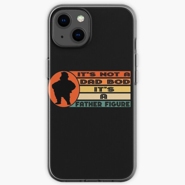 It's Not A Dad BOD It's Father Figure Bear Beer Lover dead figure dad bod  iPhone Soft Case