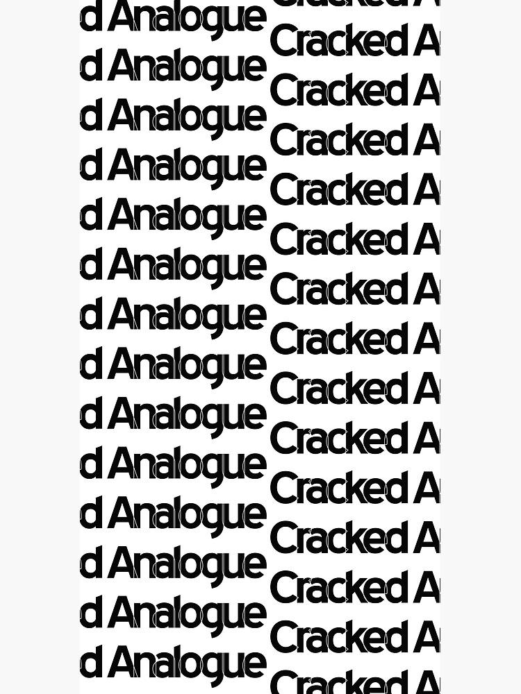 Cracked Analogue (Black Version) by crackedanalogue
