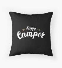 Happy Camper hand written lettering for apparel design Throw Pillow