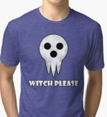 soul eater- witch please Tri-blend T-Shirt