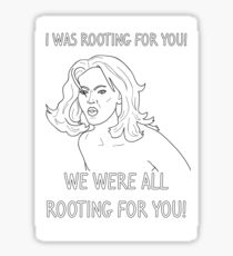 We were all rooting for you - Tyra Banks Sticker