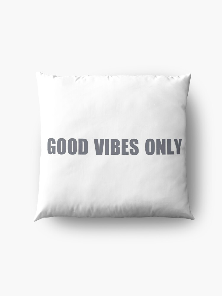 Alternate view of Good Vibes only Floor Pillow