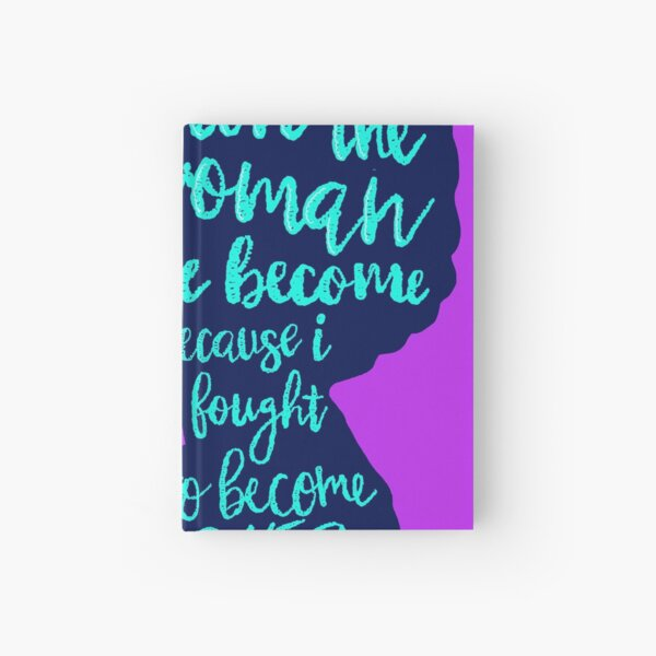 I love the woman I've become Hardcover Journal