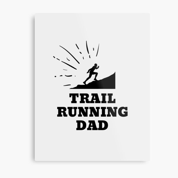 Trail Running Dad Metal Print