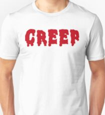 Creep Unisex T-Shirt