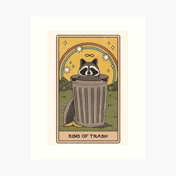 King of Trash Art Print
