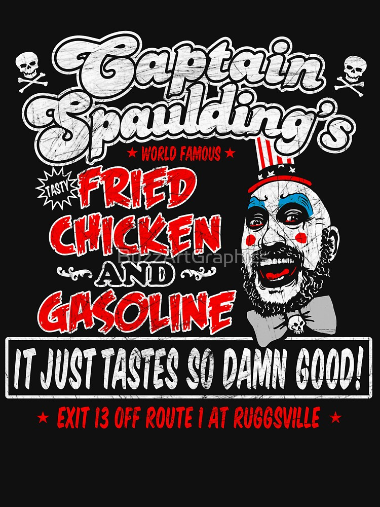Captain Spaulding Fried Chicken & Gasoline | Classic T-Shirt