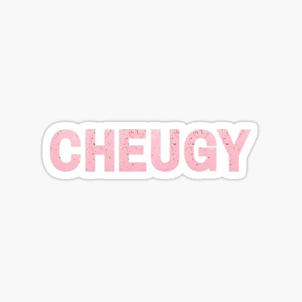 Cheugy Cheug Sticker