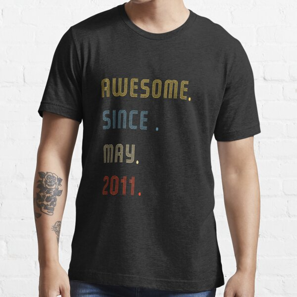 Awesome since may 2011-Vintage 2011 - 10th Birthday Gift For Men T-shirt Essential T-Shirt
