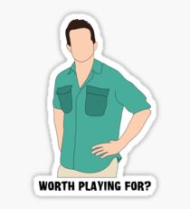 Worth Playing For? Sticker